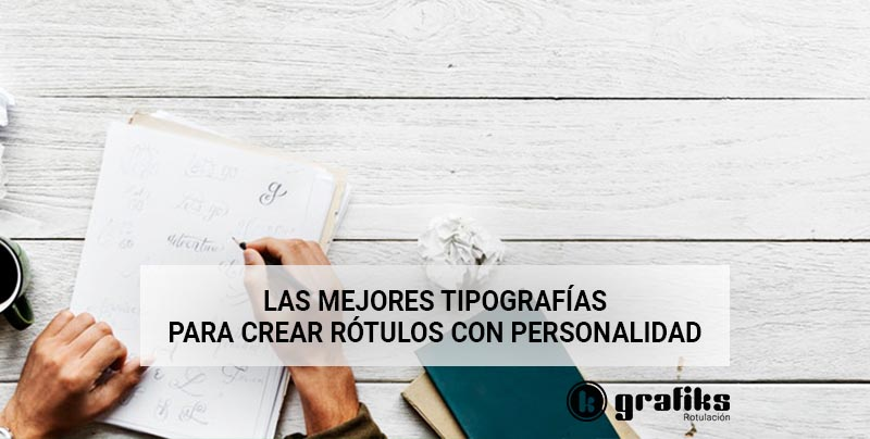 the best attitude 2cfc2 e091c 04 Feb Las mejores tipografías para crear rótulos con personalidad