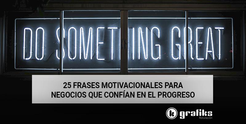 25 frases motivacionales negocios